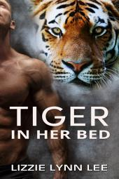 Tiger In Her Bed