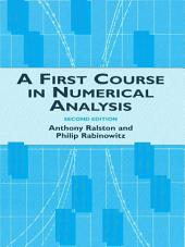A First Course in Numerical Analysis: Second Edition, Edition 2
