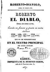 Roberto-diavolo: opera in cinque atti