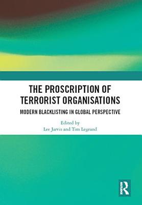 The Proscription Of Terrorist Organisations