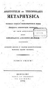 Aristoteles et Theophrastus Metaphysica: Τόμος 1