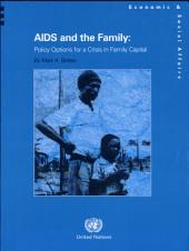 AIDS and the Family: Policy Options for a Crisis in Family Capital