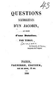 Questions scandaleuses d'un Jacobin au sujet d'une dotation