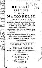 Recueil précieux de la Maçonnerie adonhiramite, contenant les quatre premiers grades