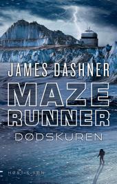 Maze Runner - Dødskuren: Maze Runner 3