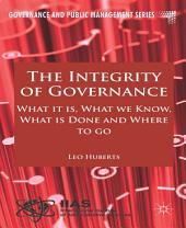 The Integrity of Governance: What it is, What we Know, What is Done and Where to go