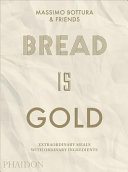 Bread Is Gold Book