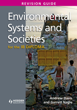 Environmental Systems and Societies for the IB Diploma Revision Guide PDF