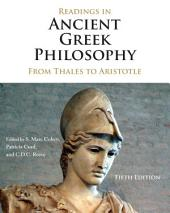 Readings in Ancient Greek Philosophy: From Thales to Aristotle, Edition 5