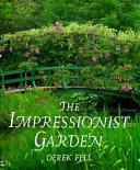 The Impressionist Garden PDF