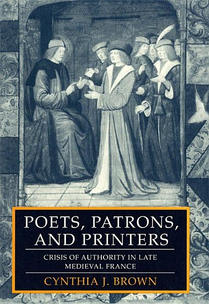 Download Poets  Patrons  and Printers Book