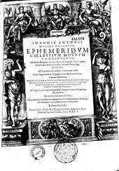 Ioannis Antonii Magini Patavini, Ephemeridum coelestium motuum continuatio, ab anno Domini 1608 usque ad annum 1630 iuxta Copernici obseruationes accuratissime supputaturum... cum supplemento Isagogicarum ephemeridum...