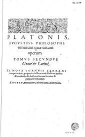 Πλατωνος άπαντα τα σωζομενα: Volume 2