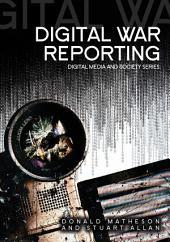 Digital War Reporting