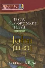 Jesus the Word Made Flesh, Part Two
