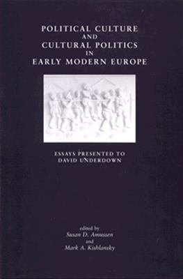 Political Culture and Cultural Politics in Early Modern England PDF