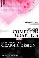 Basics of Computer Graphics and An Introduction to Graphic Design PDF