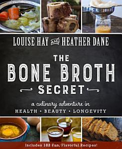 Bone Broth Secret Book
