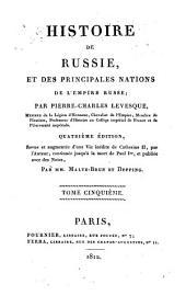 Histoire de Russie: et des principales nations de l'Empire Russe, Volume5