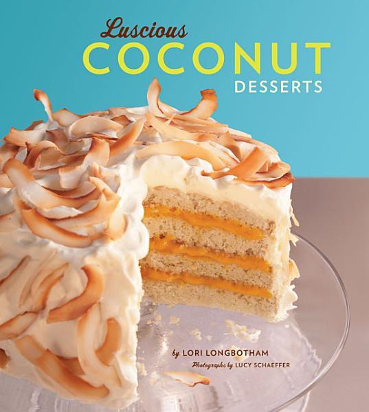 Download Luscious Coconut Desserts Book