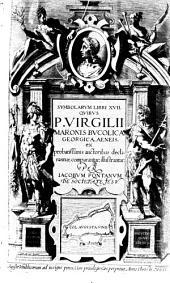 Symbolarvm Libri XVII. Qvibvs P. Virgilii Maronis Bvcolica, Georgica, Aeneis