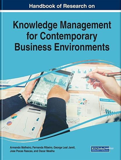 Handbook of Research on Knowledge Management for Contemporary Business Environments PDF