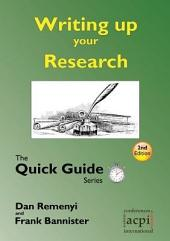Writing up your Research - Quick Guide 2nd Edition