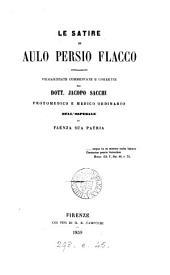 Le satire di Aulo Persio Flacco novellamente volgarizzate commentate e corrette dal dott. J. Sacchi (e note sopra C.V. Catullo).