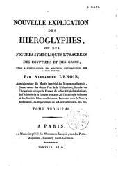 Nouvelle explication des hièroglyphes ou des figures symboliques et sacrées des égyptiens et des grecs