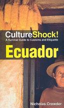 Culture Shock! Ecuador