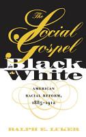 The Social Gospel in Black and White PDF