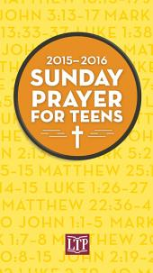 Sunday Prayer for Teens 2015-2016