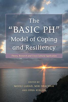 The   BASIC Ph  Model of Coping and Resiliency