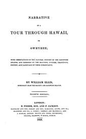 Narrative of a tour through Hawaii: or Owhyhee; with observations on the natural of the Sandwich Islands, and remarks on the manners, customs, traditions, history, and language of the inhabitants