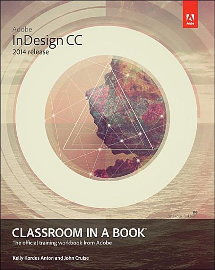 Adobe InDesign CC Classroom in a Book  2014 release  PDF