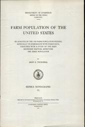 Farm population of the United States: An analysis of the 1920 farm population figures, especially in comparison with urban data, together with a study of the main economic factors affecting the farm population
