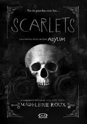 Scarlets: Asylum