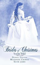 Brides Of Christmas Volume Three