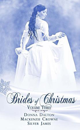 Brides Of Christmas Volume Three PDF