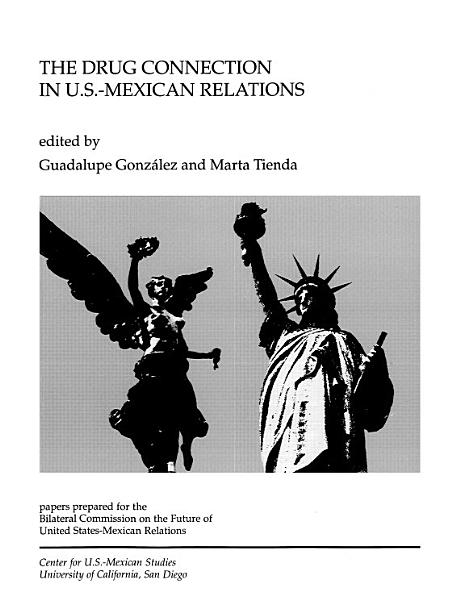 The Drug Connection in U  S  Mexican Relations PDF