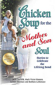 Chicken Soup for the Mother and Son Soul PDF