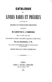 Catalogue des livres rares et précieux la plupart en riches et élégantes reliures provenant du cabinet de M. J. Pardonneau ...
