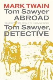 Tom Sawyer Abroad / Tom Sawyer, Detective: Edition 3