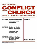 How to Manage Conflict in the Church, Conflict Interventions & Resources