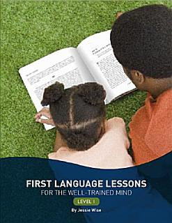 First Language Lessons for the Well trained Mind Book