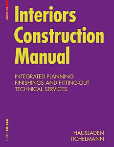 Interiors Construction Manual Book