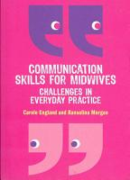 Communication Skills For Midwives  Challenges In Everyday Practice PDF