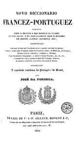 Novo diccionario francez-portuguez: composto sobre os melhores e mais modernos diccionarios das dues naçoes ... offerecido à mocidade estudiosa do Portugal e do Brasil