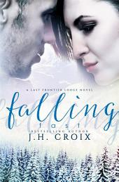 Falling Fast (A Last Frontier Lodge Novel)