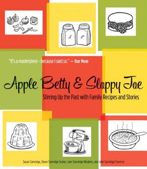 Apple Betty and Sloppy Joe